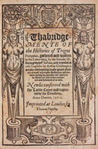 """The Histories of Trogus Pompeius"" by Golding, dedicated to 14-year-old Edward de Vere in 1564"