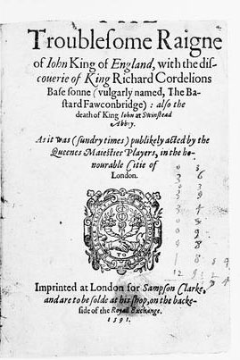Early version of Shakespeare's play of King John, performed by the Queen's Men in the 1580's