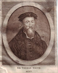 Sir Thomas Smith 1513 - 1577