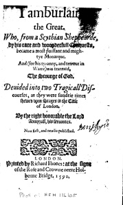 """Tamburlaine"" was printed in 1590 without an author's name (click on image to enlarge it)"