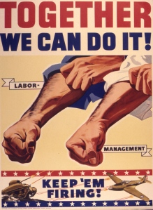 World War Two Propaganda to Inspire Unity of Management and Labor