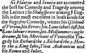 "This is the more famous section of the Meres book, announcing that ""Shakespeare"" was author of a dozen known plays"